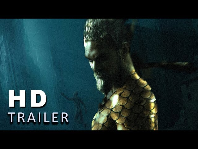 AQUAMAN - Official Trailer (2018)  Fanmade