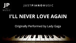 I'll Never Love Again (Piano Accompaniment) Lady Gaga Video