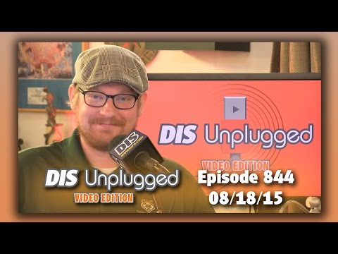 DIS Unplugged - News & D23 Expo Recap - 08/18/15