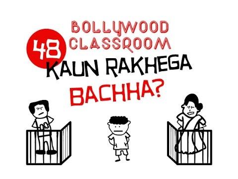 Bollywood Classroom    Kaun Rakhega Bachha?   Episode 48