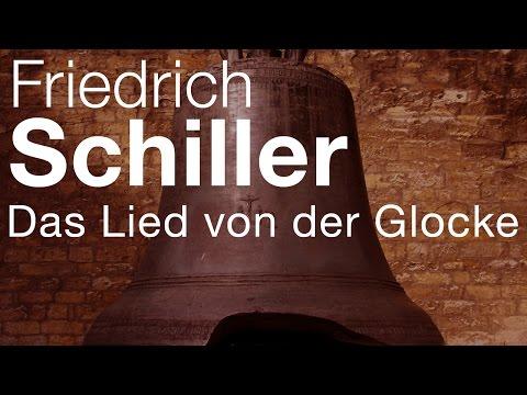 Friedrich Schiller - Das Lied von der Glocke (Vortrag)