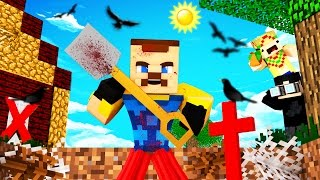 Minecraft - HELLO NEIGHBOR - WHAT SECRET IS HE HIDING?