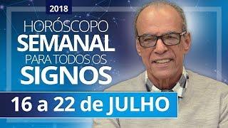 HORÓSCOPO SEMANAL (16 a 22 de Julho de 2018) | João Bidu