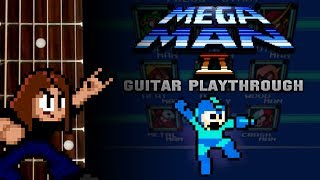 Mega Man 2 Guitar Playthrough 2017 (COMPLETE)