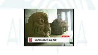 ¡Conoce los Secretos de #Chavín!