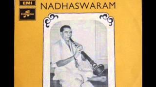Thirumaignanam T. P. Nadarajasundaram Pillai-Nadhaswaram-Ragam-Kanada