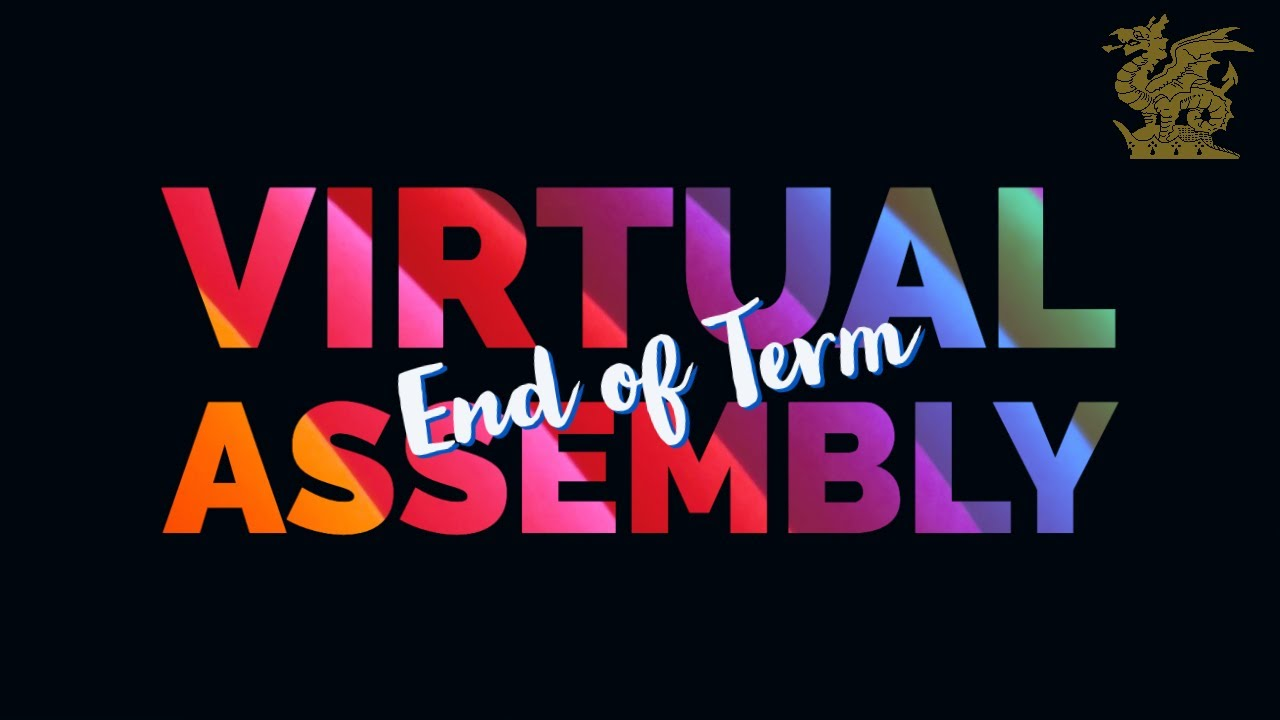 End of Term Virtual Assembly