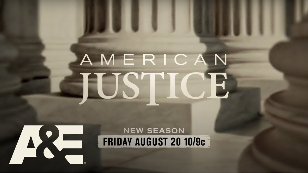 """""""American Justice"""" Returns for Season 30 on Friday, August 20 at 10pm"""