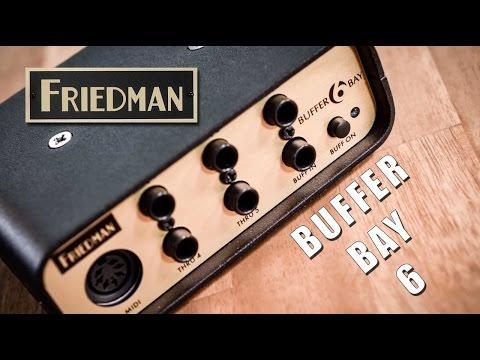 Friedman Buffer Bay 6 - Official Demo