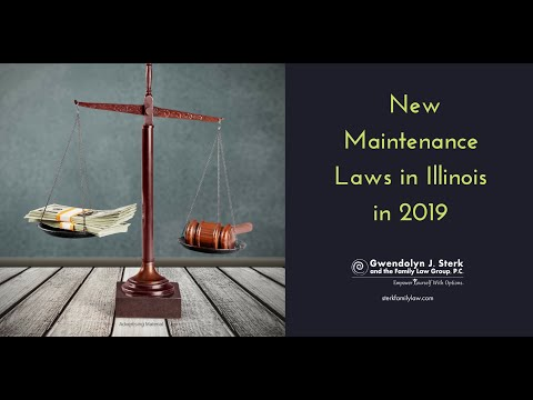 New Maintenance Laws in Illinois in 2019 - Sterk Family Law Podcast with Kelly Burke