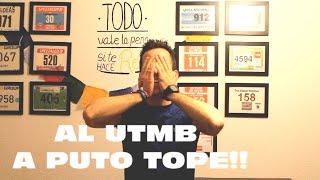AL UTMB A PUTO TOPE!! Seleccionado para el Ultra Trail Mont Blanc 2016