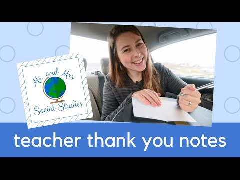 Thank You Notes: Teacher Thank You Notes to Staff + Students