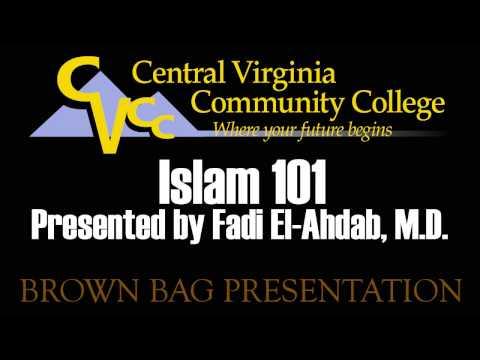 Islam 101 Presented by Fadi El-Ahdab, M.D.