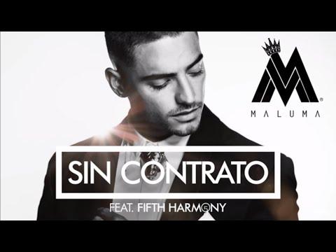 Maluma ft Fifth Harmony- Sin contrato lyrics