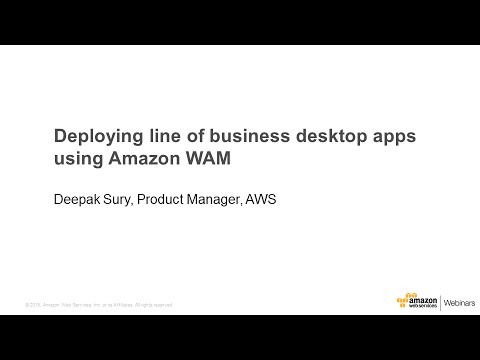 Deploying line of business desktop apps using Amazon WAM
