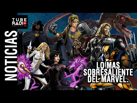 Noticias: Logan, deadpool, Thor Ragnarok, Runaways, Iron Fist, Cloak and Dagger