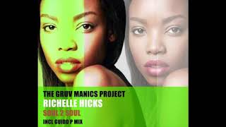 Video The Gruv Manics Project Feat. Richelle Hicks - Soul 2 Soul (Guido P Vibe Mix)PROMO-TEASER download MP3, 3GP, MP4, WEBM, AVI, FLV April 2018
