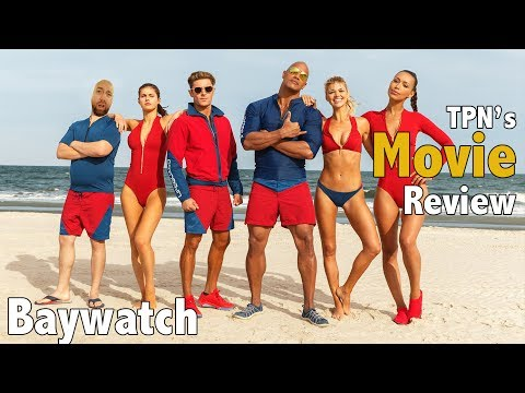 Baywatch • TPN's Movie Review