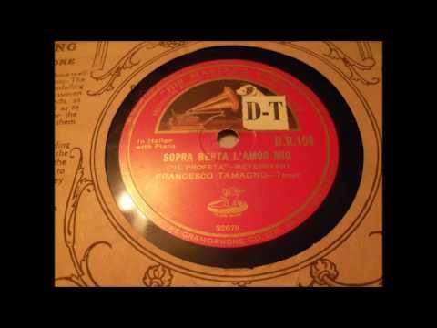 Four recordings by Francesco Tamagno, 1903...
