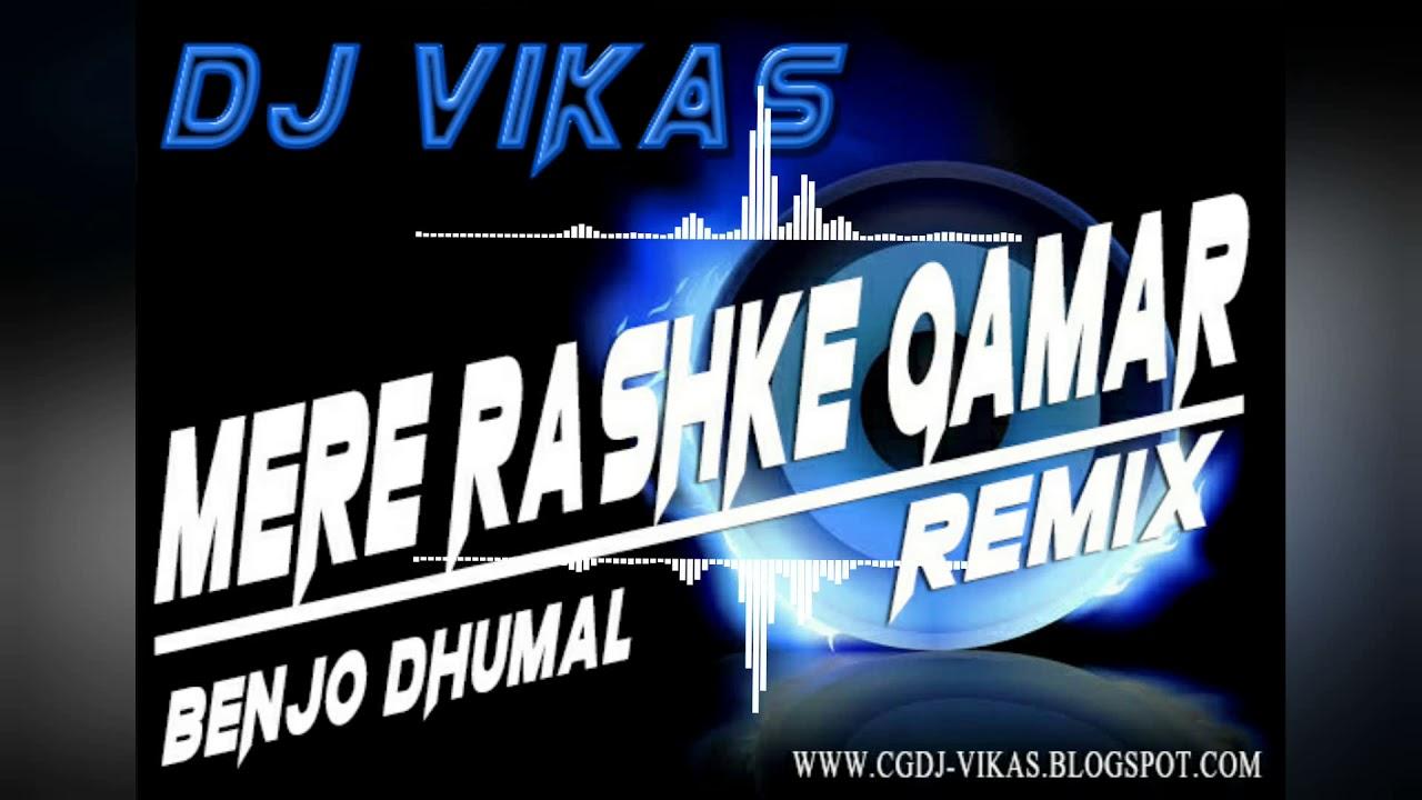 MERE RASHKE QAMAR BENJO DHUMAL REMIX - DJ VIKAS 2018 by DJ VIKAS PRODUCTION