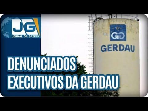 Denunciados executivos da Gerdau