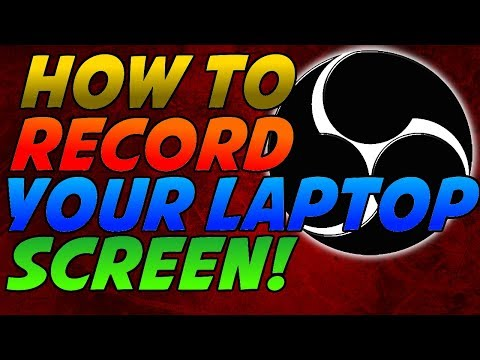 How to record your laptop screen 2018 !!! (FREE)