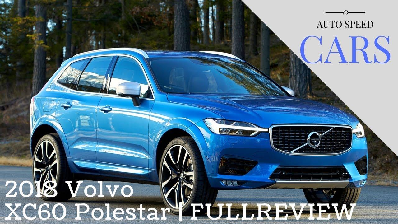 2018 Volvo XC60 Polestar | FULL REVIEW - YouTube
