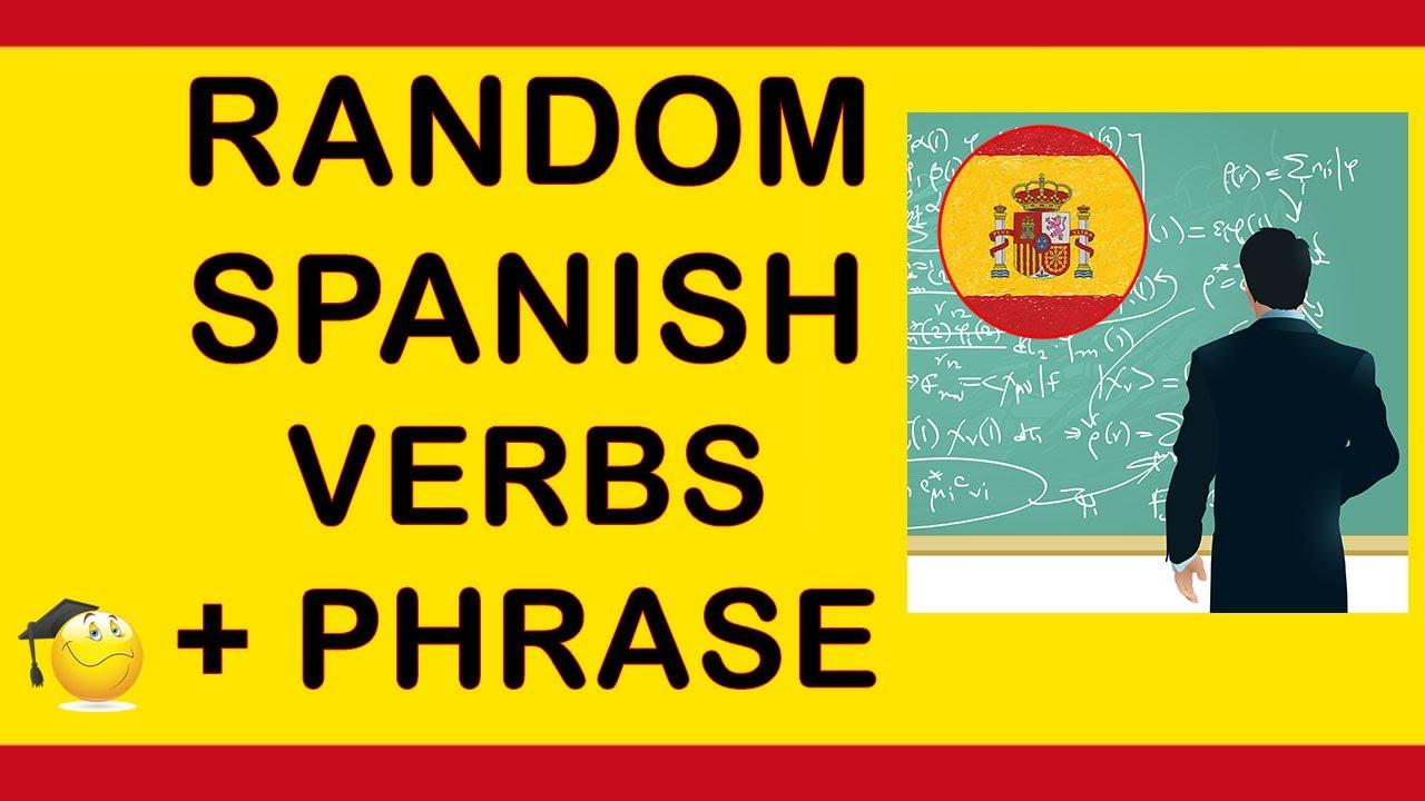 Spanish Verbs: Random Verbs With A Phrase And English Subtitles Part 1