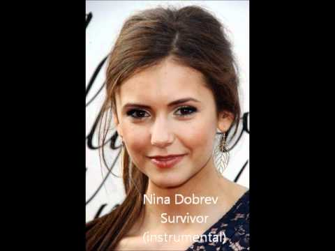 Nina Dobrev - Survivor (instrumental)