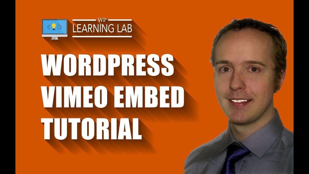 WordPress Vimeo Embed Tutorial | WP Learning Lab