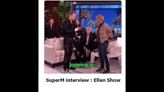 SuperM Interview: Ellen show (ซับไทย-ThaiSub)