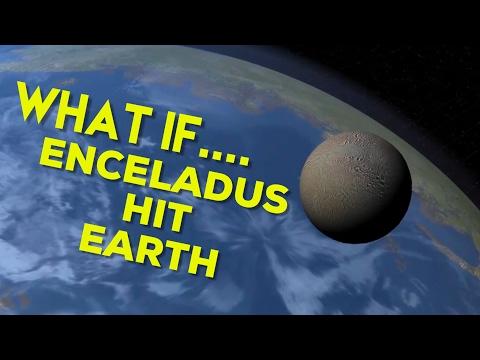 WHAT IF ENCELADUS HIT EARTH |