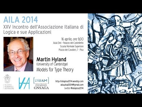 Martin Hyland, Models for Type Theory - 16 aprile 2014