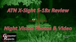 ATN X-Sight 5-18x Review: Night Vision Video & Photos