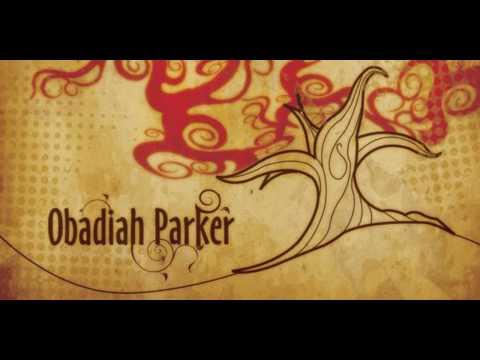 Obadiah Parker - Hey Ya