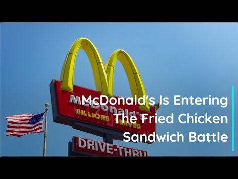 Rob and Hilary - McDonald's is entering the chicken sandwich battle!
