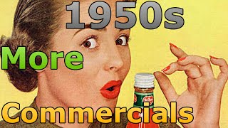 1950s Commercials Vintage Commercials Continued