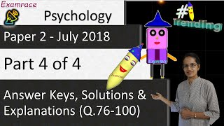 CBSE NET July 2018 Psychology Paper 2 (Q.76-100): Answer Keys, Solutions & Explanations(Part 4 of 4)