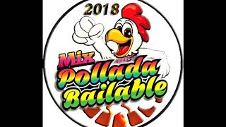 Mix Pollada bailable 2018 (DjVictor Cusco)