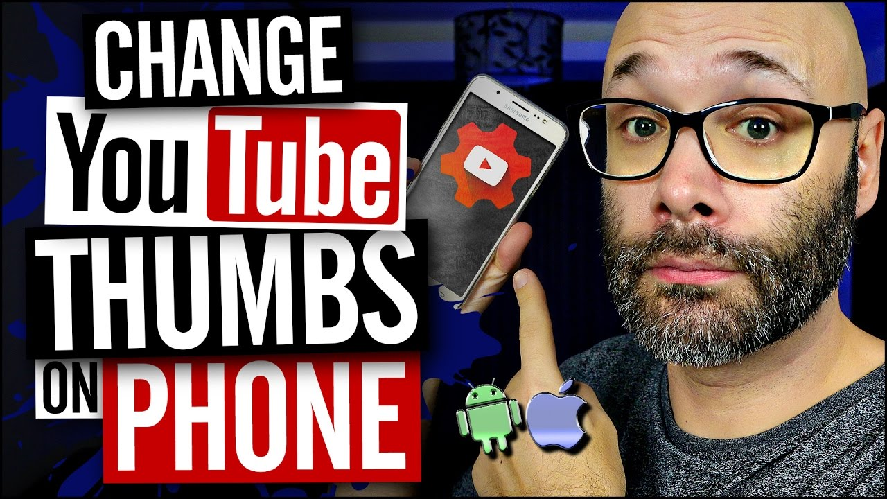 How To Add A Thumbnail To Youtube Videos On Iphone And Android Youtube