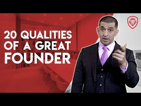 20 Qualities of A Great Founder