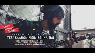 AKHILESH SEKHRI - Teri Baahon Mein Rehna Hai (Official Audio & lyric video) 2016