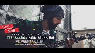 AKHILESH SEKHRI - Teri Baahon Mein Rehna Hai (Official Audio & lyric video) 2016