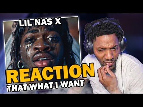 Download Lil Nas X - THATS WHAT I WANT (REACTION!!!)