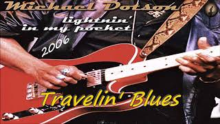 Michael Dotson - Travelin' Blues (Kostas A~171)