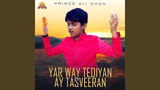 Yar Way Tediyan Ay Tasveeran