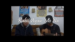 Kahit Ayaw Mo Na This Band Acoustic Cover.mp3