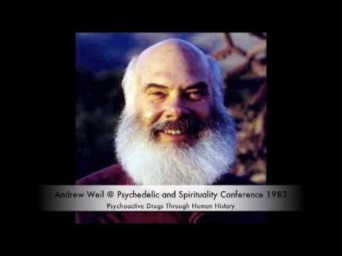 andrew-weil---psychoactive-drugs-through-human-history-(5/5)
