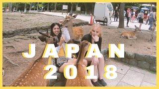 JAPAN GRAD TRIP 2K18    OSAKA, NARA, KYOTO