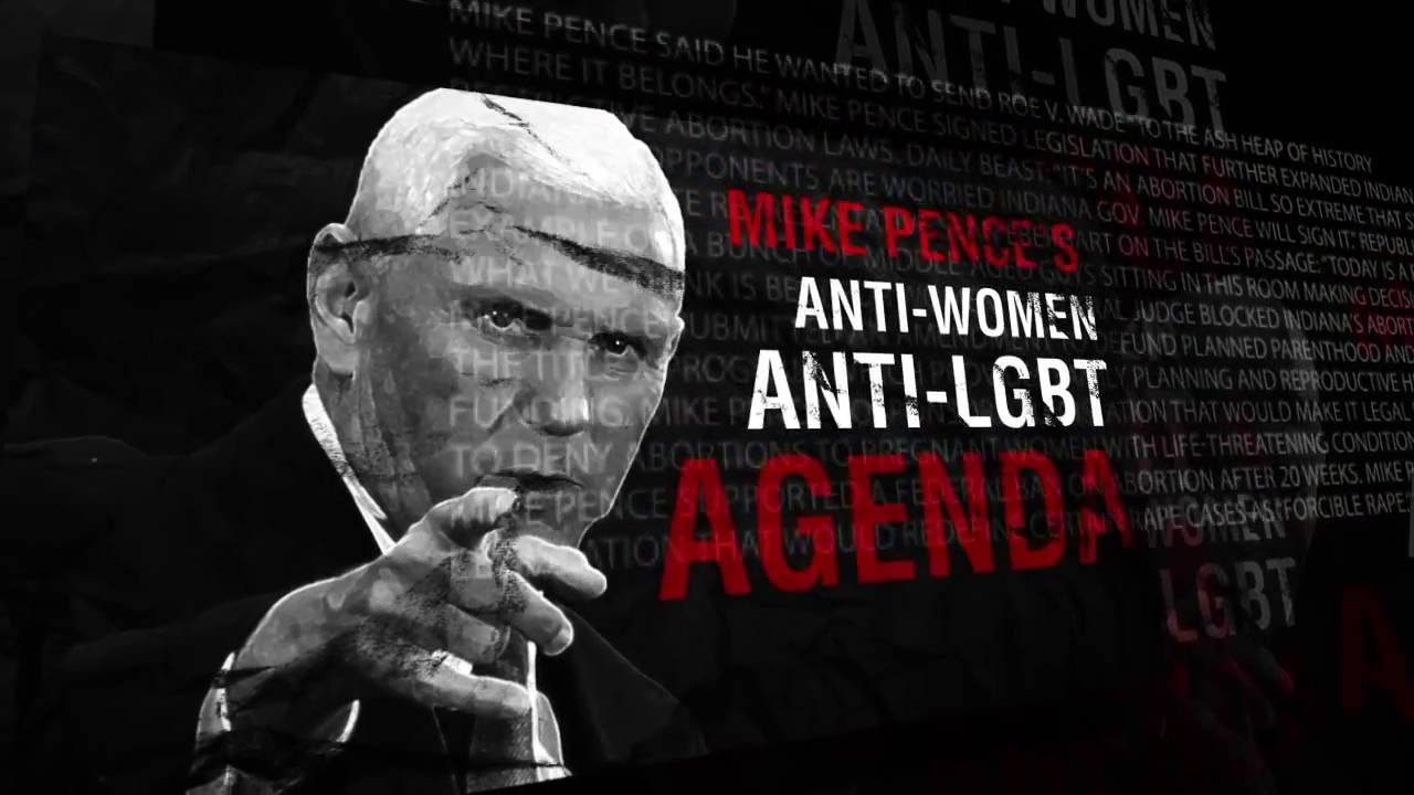 Mike Pence's Anti-Women, Anti-LGBT Agenda